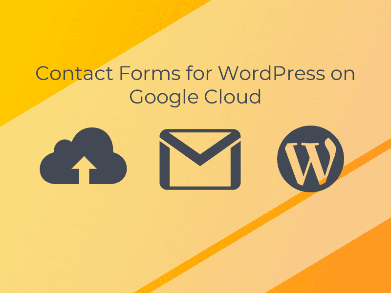 Contact Forms for WordPress on Google Cloud